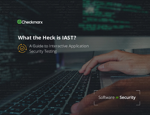 What the Heck is IAST? | A Guide to Interactive Application Security Testing
