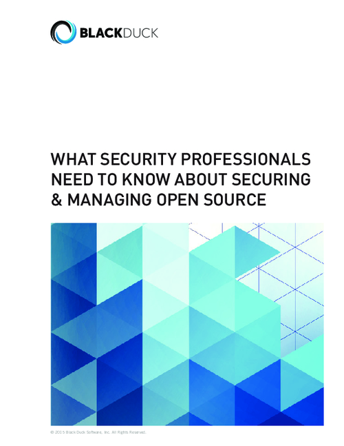 What Security Professionals Need to Know About Securing & Managing Open Source