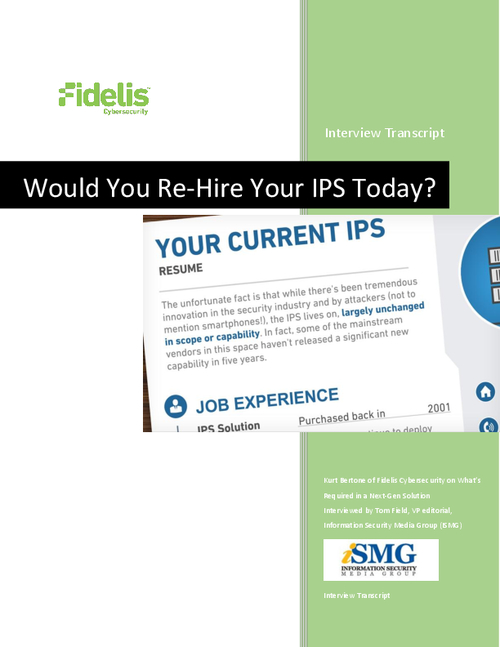 Would You Re-Hire Your IPS Today?  What's Required in a Next-Gen Solution