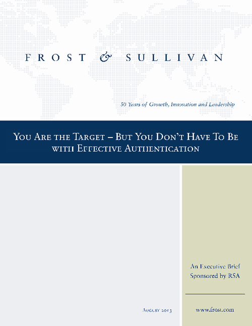 You Are the Target - But You Don't Have To Be with Effective Authentication