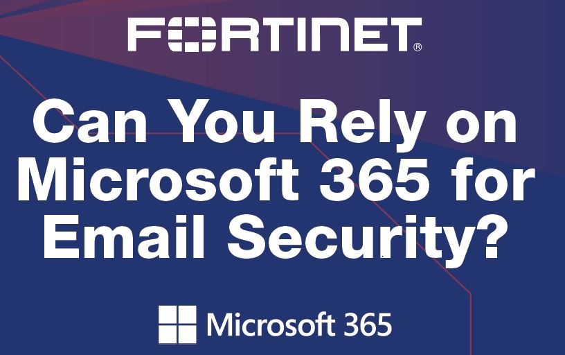 Can You Rely on Microsoft 365 for Email Security?