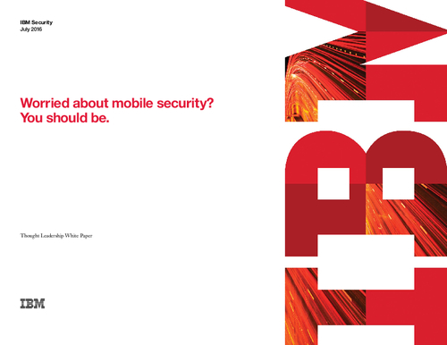 Why You Should Be Worried About Mobile Security