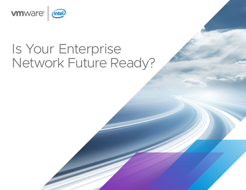Is Your Enterprise Network Future Ready