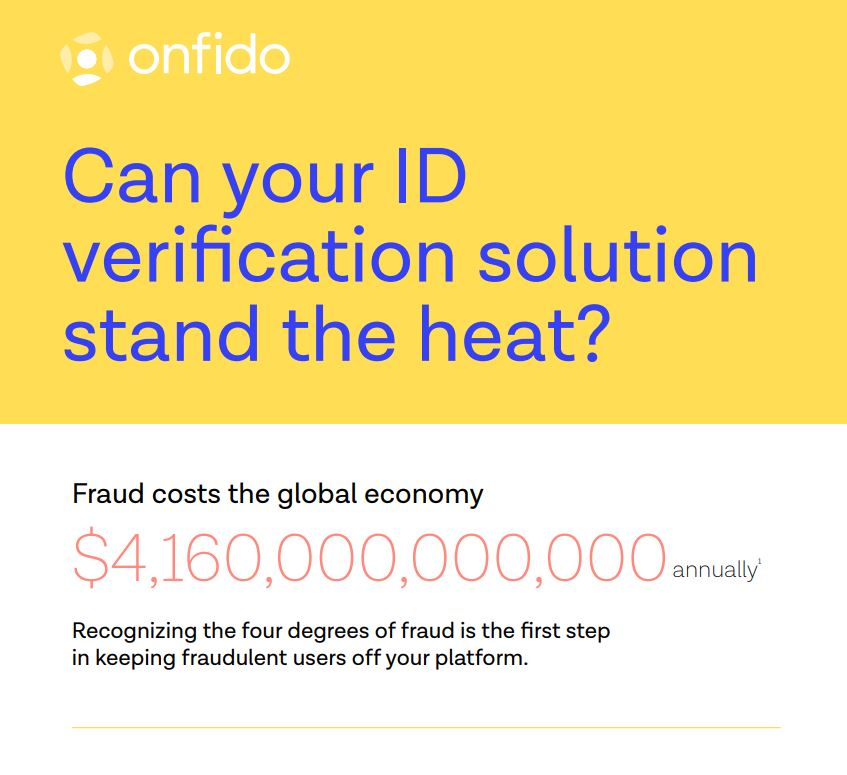 Can Your ID Verification Solution Stand the Heat?