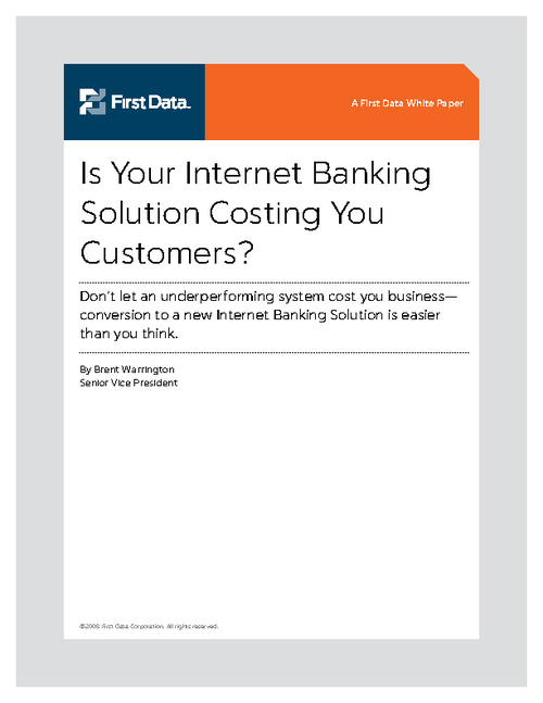 Is Your Internet Banking Solution Costing You Customers?
