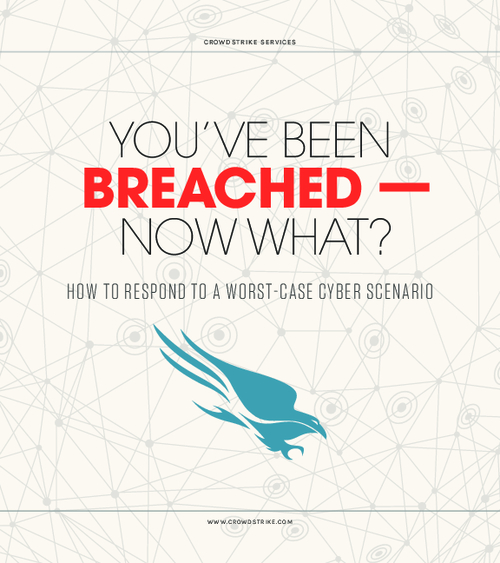 You've Been Breached - Now What? How to Respond to a Worst-Case Scenario