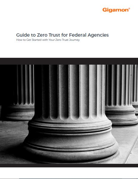 Why Zero Trust Is  Critical to Federal Agencies