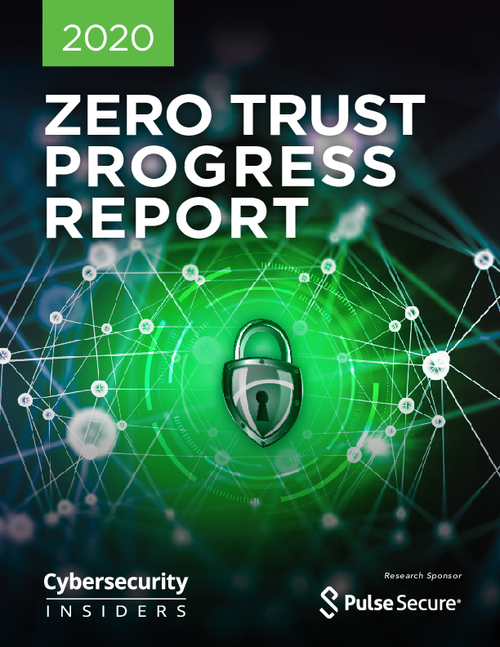Zero Trust Progress Report 2020