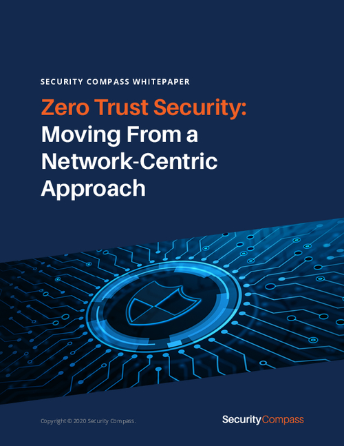 Zero Trust Security: Moving from a Network-Centric Approach
